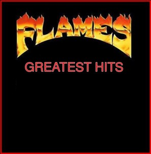 06 FLAMES GREATEST HITS